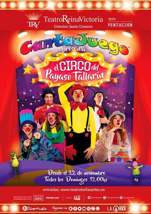 CantaJuego - El Circo del Payaso Tallarín Reina Victoria