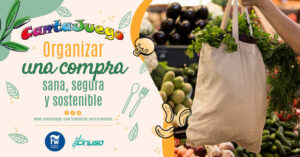 CantaJuego - Organizar una compra sana, segura y sostenible