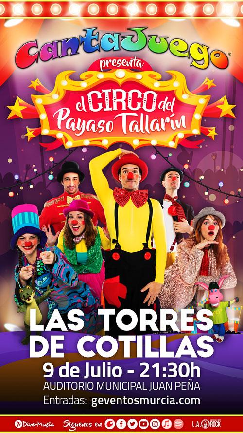 CantaJuego - El Circo del Payaso Tallarín en Torres de Cotillas el 9 de Julio