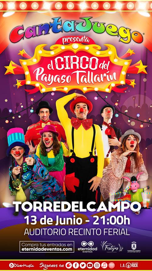 El Circo del Payaso Tallarín en Torredelcampo el 13 de Junio