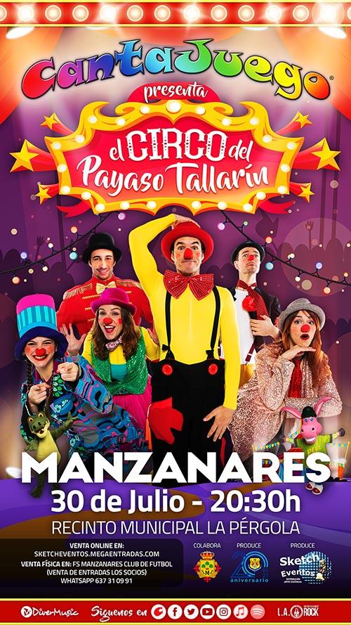 El Circo del Payaso Tallarín en Manzanares el 30 de Julio